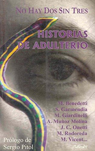 No hay dos sin tres: Historias de adulterio (Narrativa Breve)