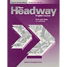 New Headway: Upper-Intermediate: Workbook (with Key): Workbook (with Key) Upper intermediate l (New Headway English Course) by John and Liz Soars (1998-07-30)