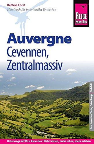Reise Know-How Reiseführer Auvergne, Cevennen, Zentralmassiv