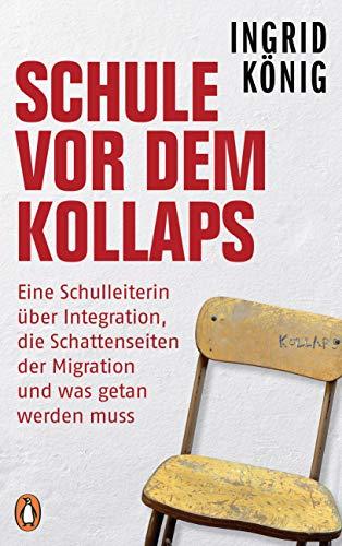 Schule vor dem Kollaps. Eine Schulleiterin über Integration, die Schattenseiten der Migration und was getan werden muss