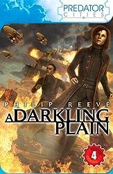 A Darkling Plain (Predator Cities Book 4)