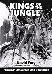 Kings of the Jungle: An Illustrated Reference to Tarzan on Screen and Television by David Fury (2001-04-11)