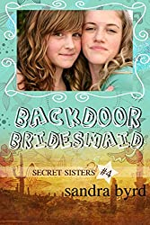 Secret Sisters #4: Backdoor Bridesmaid (English Edition)