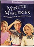 American Girl Publishing Inc Minute mysteries: brainteasers, puzzlers, and stories to solve