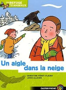 """Afficher """"Un refuge pour les animaux n° 7 Un aigle dans la neige"""""""