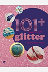 101 Things to Do with Glitter Paperback