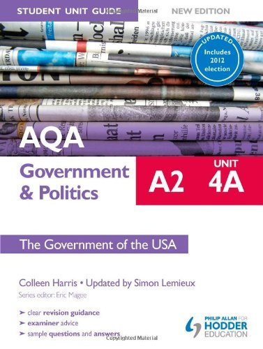 AQA A2 Government & Politics Student Unit Guide New Edition: Unit 4A The Government of the USA Updated by Harris, Colleen, Lemieux, Simon (April 25, 2014) Paperback
