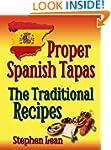 Proper Spanish Tapas - The Traditiona...