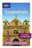 Guatemala (GUIDE DE VOYAGE)