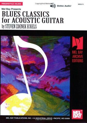 Eckels Steven Zdenek Blues Classics For Acoustic Guitar Tab Book (Mel Bay Archive Editions) Classic Blues Tabs