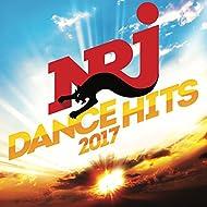 NRJ dance hits 2017 [Explicit]