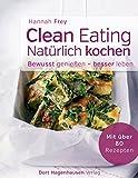 Titelbild Clean Eating - natürlich kochen (Bewusst genießen - besser leben)