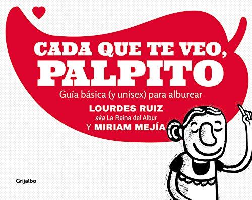 Cada que te veo, palpito por Lourdes Ruiz