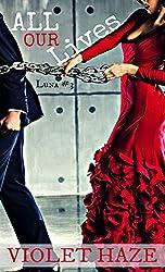 All Our Lives (Luna Book 3)