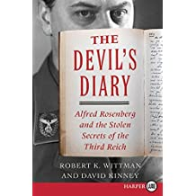 The Devil's Diary LP: Alfred Rosenberg and the Stolen Secrets of the Third Reich by Robert K. Wittman (2016-04-05)