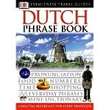 Dutch Phrase Book (Eyewitness Travel Guides Phrase Books)