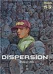 Dispersion Nouvelle édition Tome 1