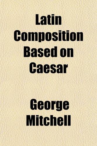 Latin Composition Based on Caesar