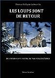 Les loups sont de retour