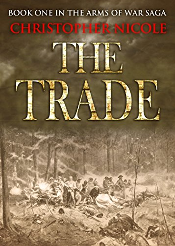 the-trade-arms-of-war-book-1