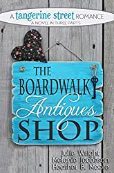 The Boardwalk Antiques Shop (A Tangerine Street Romance Book 2) (English Edition)