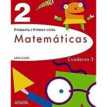 Matemáticas 2. Cuaderno 3. (UNA A UNA)