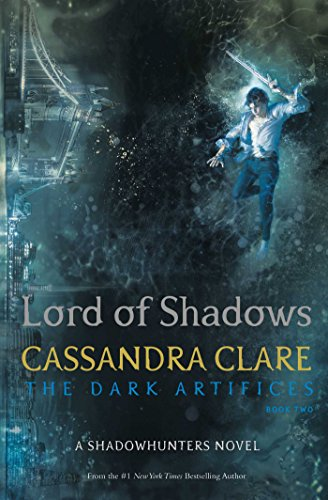 Lord Of Shadows (The Dark Artifices) por Cassandra Clare