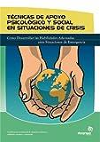 Técnicas de apoyo psicológico y social en situaciones de crisis (Sanidad)