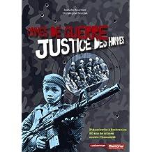 Crimes de guerre, justice des hommes