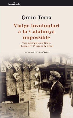 Viatge involuntari a la Catalunya impossible (MIRADA (LIT) Book 80) (Catalan Edition)