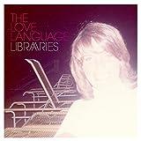 Songtexte von The Love Language - Libraries