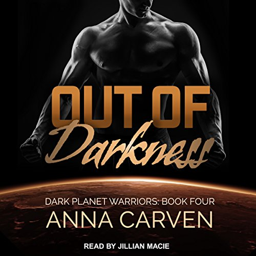 Out of Darkness: Dark Planet Warriors, Book 4