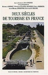 Deux siècles de tourisme en france