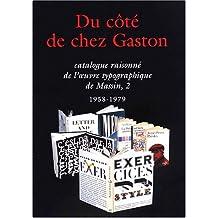 Catalogue raisonné de l'oeuvre typographique de Massin : Tome 2, 1958-1979, Du côté de chez Gaston