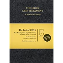 The Greek New Testament: A Reader's Edition