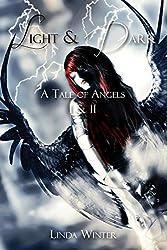 Light & Dark: A Tale of Angels [Bände 1+2]
