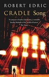 Cradle Song by Robert Edric (2004-06-01)