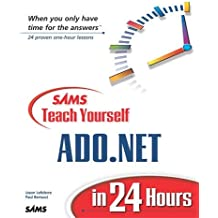 Sams Teach Yourself ADO.NET in 24 Hours by Jason Lefebvre (2002-05-20)