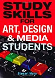 Study Skills for Art, Design and Media Students
