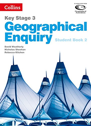 Collins Key Stage 3 Geography - Geographical Enquiry Student Book 2
