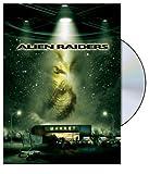 Alien Raiders (Raw Feed Series) by Carlos Bernard