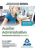 Auxiliar Administrativo del Servicio de Salud del Principado de Asturias (SESPA). Temario Parte Específica Volumen 1