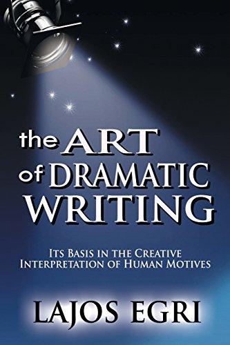 Bn Basis (Art Of Dramatic Writing: Its Basis in the Creative Interpretation of Human Motives)