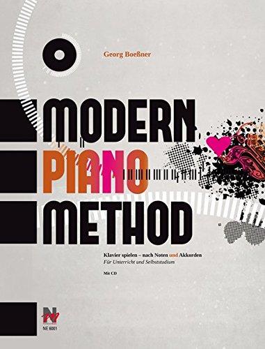 Modern Piano Method: Klavier spielen - nach Noten und Akkorden
