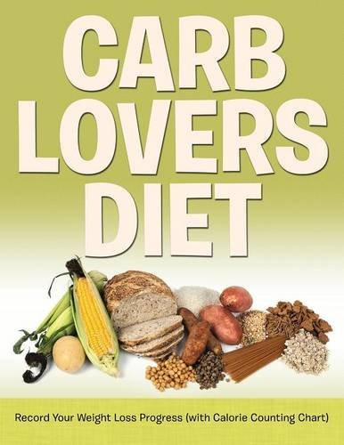 Carb Lovers Diet: Record Your Weight Loss Progress (with Calorie