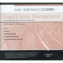 Legal Career Management: Legal Job Interviewing & Effective Networking (Sum & Substance)