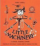 Little Machinery: A Critical Facsimile Edition