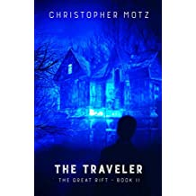 The Traveler (The Great Rift Book 2)