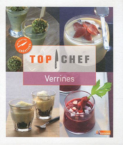 Top Chef, les recettes cratives: Verrines