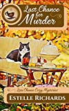 Last Chance for Murder (Lisa Chance Cozy Mysteries Book 1) (English Edition)